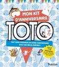 Serge Bloch - Mon kit d'anniversaire Toto.