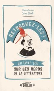 Openwetlab.it Retrouvez-les! - Un livre-jeu sur les héros de la littérature Image