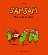 Serge Bloch - SamSam Tome 7 : Compil SamSam.