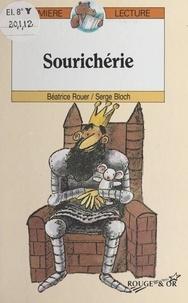 Serge Bloch et Béatrice Rouer - Sourichérie.