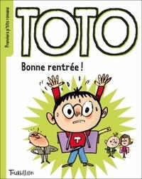 Serge Bloch et Marie-Agnès Gaudrat - Toto : Bonne rentrée !.