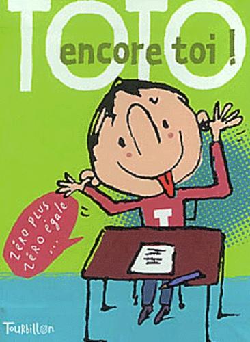Serge Bloch et Stéphanie de Vaucher - Toto encore toi !.