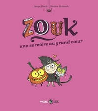 Nicolas Hubesch - Zouk, Tome 01 - Une sorcière au grand coeur.