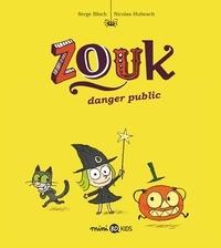 Serge Bloch - Zouk, Tome 02 - Danger public.