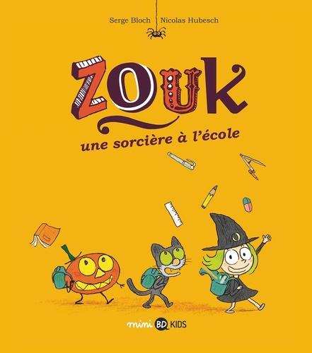 Zouk, Tome 03. Une sorcière à l'école