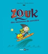 Serge Bloch - Zouk, Tome 04 - Des vacances de sorcière.