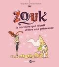 Nicolas Hubesch - Zouk, Tome 05 - La sorcière qui rêvait d'être une princesse.
