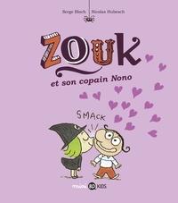 Nicolas Hubesch et Serge Bloch - Zouk, Tome 06 - Zouk et son copain Nono.