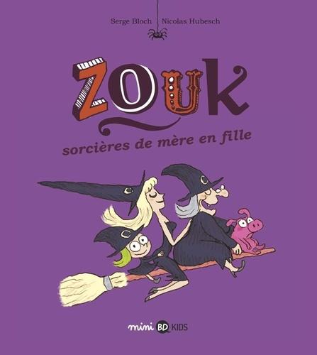 Zouk, Tome 07. Sorcières de mère en fille