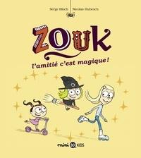 Serge Bloch - Zouk, Tome 10 - L'amitié, c'est magique !.
