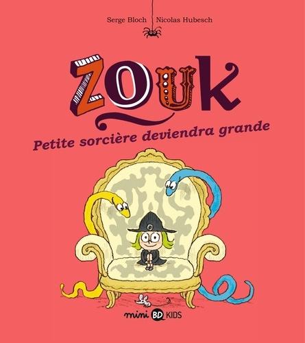 Zouk Tome 12 Petite sorcière deviendra grande