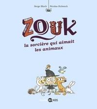 Serge Bloch et Nicolas Hubesch - Zouk Tome 13 : La sorcière qui aimait les animaux.