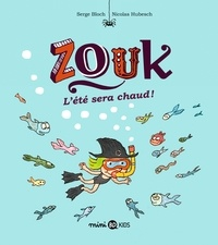Serge Bloch - Zouk Tome 17 : L'été sera chaud.