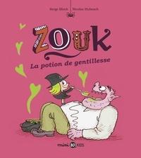 Serge Bloch - Zouk, Tome 19 - La potion de gentillesse.