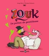 Serge Bloch et Nicolas Hubesch - Zouk Tome 19 : La potion de gentillesse.