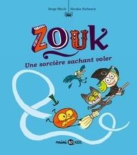 Serge Bloch et Nicolas Hubesch - Zouk Tome 20 : Une sorcière sachant voler.