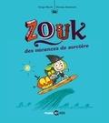 Serge Bloch et Nicolas Hubesch - Zouk Tome 4 : Des vacances de sorcière.
