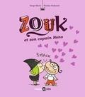 Serge Bloch et Nicolas Hubesch - Zouk Tome 6 : Zouk et son copain Nono.
