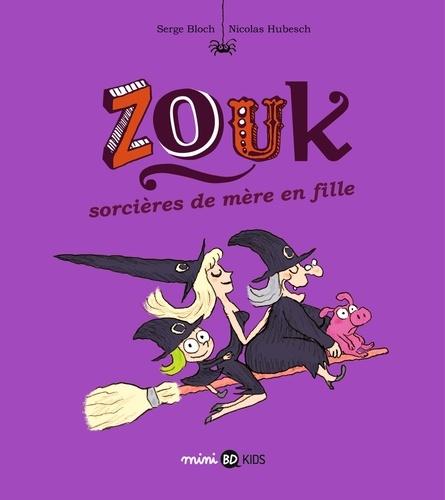 Zouk Tome 7 Sorcières de mère en fille