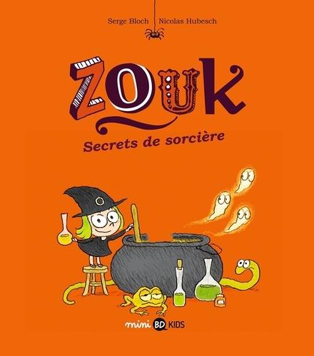 Zouk Tome 8 Secrets de sorcière