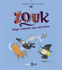 Serge Bloch et Nicolas Hubesch - Zouk Tome 9 : Sage comme une sorcière.