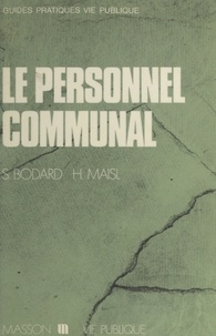 Serge Bodard et Herbert Maisl - Le personnel communal.
