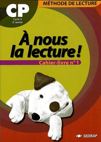 Serge Boëche - A nous la lecture ! - Cahier-livre n°1.