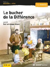 Serge Boëche - Le bûcher de la différence suivi de Sur un nuage blanc - Lot de 25 romans avec un fichier.