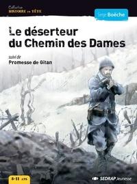 Serge Boëche - Le déserteur du chemin des Dames - Suivi de Promesse de gitan.