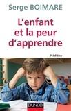 Serge Boimare - L'enfant et la peur d'apprendre - 3e éd.