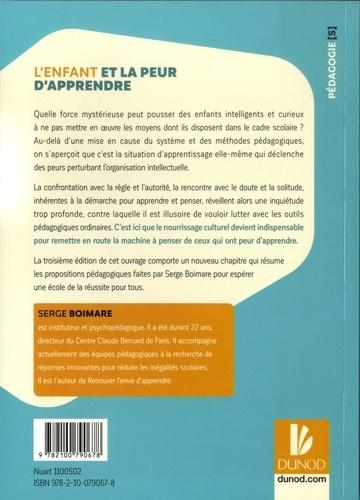 L'enfant et la peur d'apprendre 3e édition