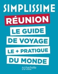 Serge Borchiellini et Clara Van de Cappelle - Réunion - Le guide de voyage le + pratique du monde.