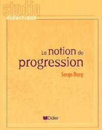 Serge Borg - La notion de progression.