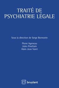 Serge Bornstein et Pierre Ageneau - Traité de psychiatrie légale.
