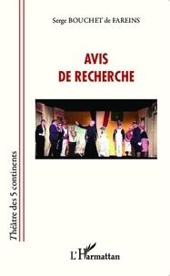 Serge Bouchet de Fareins - Avis de recherche (Les pièges du patrimoine).