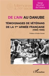 De lAin au Danube - Témoignages de vétérans de la 1ère armée française (1944-1945).pdf