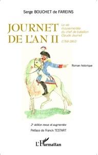 Serge Bouchet de Fareins - Journet de l'an II - La vie mouvementée du chef de bataillon Claude Journet (1768-1861).