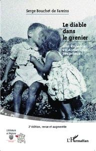 Serge Bouchet de Fareins - Le diable dans le grenier - Une enfance en Armorique, 1943-1949.