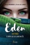 Serge Boudoux et Cécile de Laget - Eden Tome 1 : Le serpent qui siffle dans ma tête.