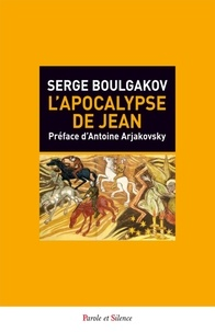 Serge Boulgakov - L'Apocalypse de Jean.