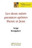 Serge Boulgakov - Les deux saints premiers apôtres Pierre et Jean.