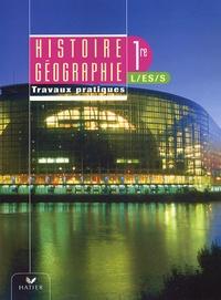 Serge Bourgeat et Catherine Bras - Histoire-Géographie 1e L-ES-S - Travaux dirigés.