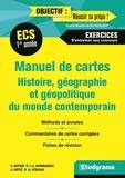 Serge Boyer et Jean-Louis Donnadieu - Manuel de cartes Histoire, géographie et géopolitique du monde contemporain 1re année ECS.
