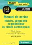Serge Boyer - Manuel de cartes Histoire, géographie et géopolituque du monce contemporain 2e année ECS.