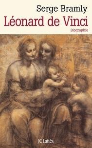 Serge Bramly - Léonard de Vinci - Biographie.