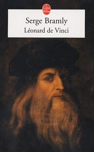 Serge Bramly - Léonard de Vinci.