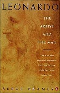 Serge Bramly - Leonardo the artist and the man.