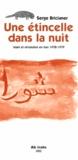 Serge Bricianer - Une étincelle dans la nuit. - Islam et révolution en Iran 1978-1979.