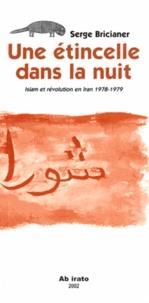 Histoiresdenlire.be Une étincelle dans la nuit. - Islam et révolution en Iran 1978-1979 Image