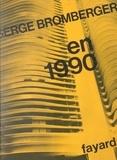 Serge Bromberger - En 1990.